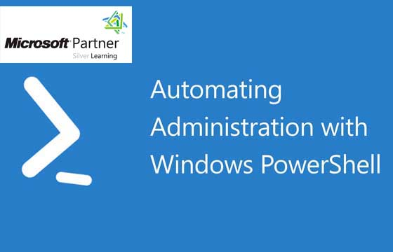 MS 10961 - Automating Administration with Windows PowerShell 2012
