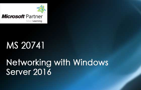 MS 20741 - Networking with Windows Server 2016