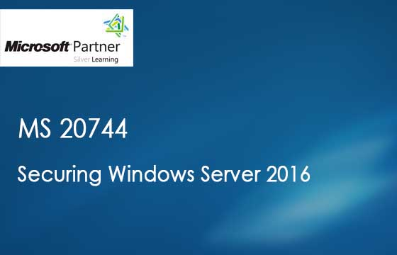 MS 20744 - Securing Windows Server 2016
